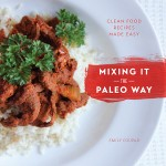 Mixing it the Paleo Way book by Emily Coupar